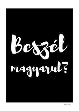 Beszél Magyarul? Do you Speak Hungarian? black bg