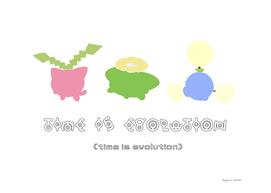 Time is evolution