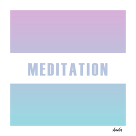 Meditation motivational typography in soft colors