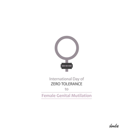 International day of ZERO TOLERANCE to FGM
