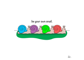 Be Your Own Snail