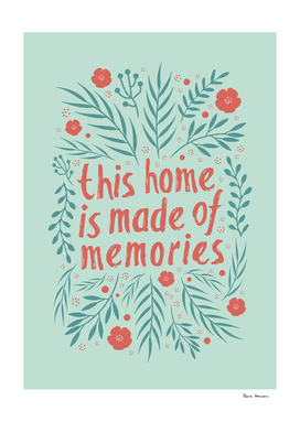 This home is made of memories (red)