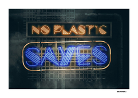 No Plastic – Say Yes – Save the Planet