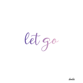 Let go or loosen ones hold on something or someone