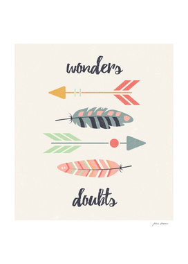 Wonders doubts tribal feathers
