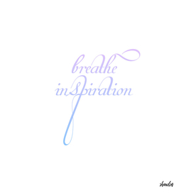 Breathe inspiration- Concept or motivational quote