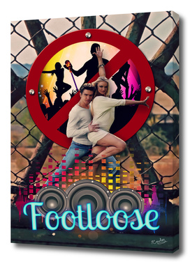 Footloose Reimagined