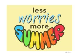 Less Worries, More Summer, Summer poster,