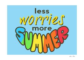 Less Worries, More Summer, blue version, summer poster