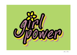 Girl Power, Girls Poster, with flower, green version