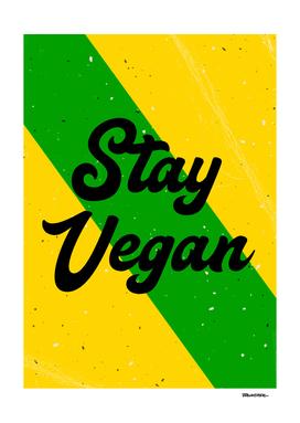 Stay Vegan