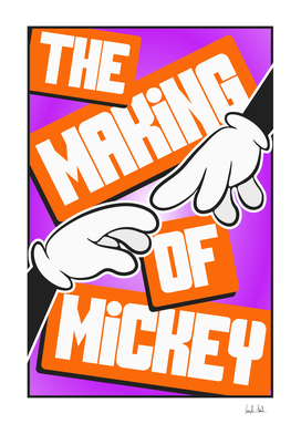 The Making Of Mickey