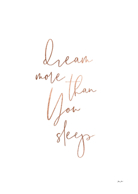 Inspirational 'Dream more than you sleep' art
