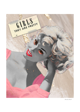 Girls They Are Pretty vintage glamour girl collage