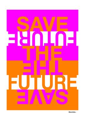 Save the Future