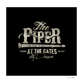 The Piper at the Gates of Dawn