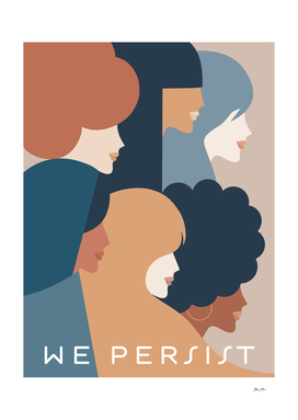 Girl Power We Persist - Earthy