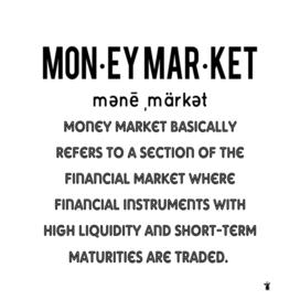 Money market defined