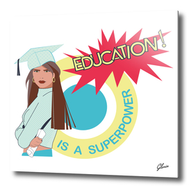 Education is a superpower
