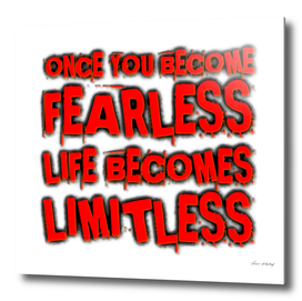 Once You Become Fearless