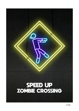 SPEED UP ZOMBIE CROSSING