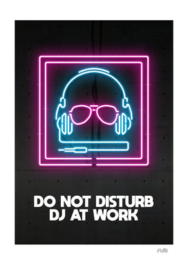 DO NOT DISTURB DJ AT WORK