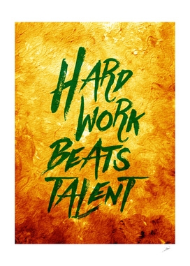 Hard Work Beats Talent  Vibrant
