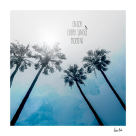 Palm Trees Classic Blue | ENJOY EVERY SINGLE MOMENT