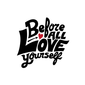 Before All Love Yourself