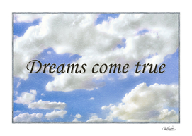 Dreams Come True Inspirational Phrases Background