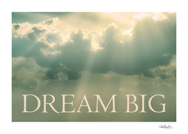 Dream Big Phrase Over Cloudscape Background