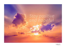 Stay Positive and Hopeful Motivational Background Pho
