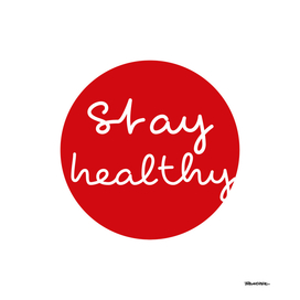 Stay Healthy - Red Dot
