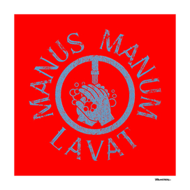 Manus Manum Lavat - Wash your Hands I