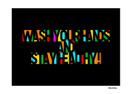 Wash your Hands and Stay Healthy! – Multicolor