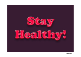 Stay Healthy - RED