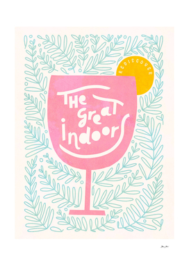 Rediscover the great indoors #humor #wine #typography