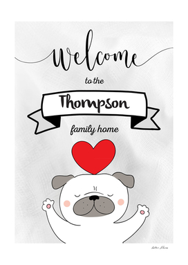 Welcome to the Thompson Family Home Dog