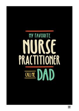 My Favorite Nurse Practitioner Call Me Dad