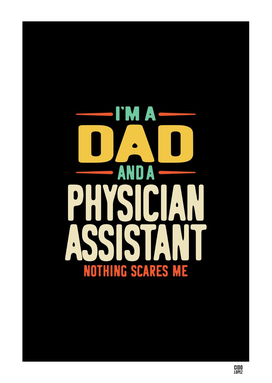 I'm a Dad and a Physician Assistant