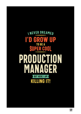 Super Cool Production Manager