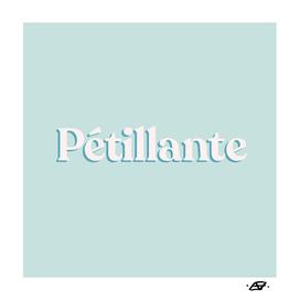 Pétillante- French Word for Sparkling - Retro Typography