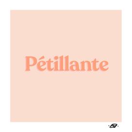 Pétillante - One Word Motivation Inspiration - French