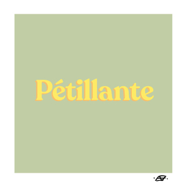 Pétillante - French Word for Sparkling - Word inspiration