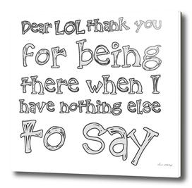 Dear LOL
