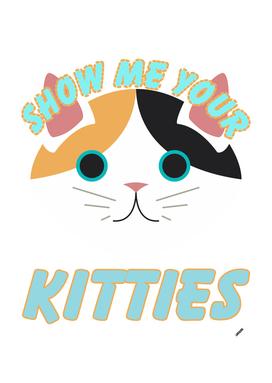 SHOW YOUR KITTIES