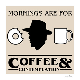 Stranger Things : Coffee & Contemplation