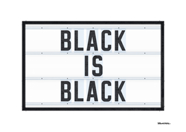 BLACK is BLACK - Typo