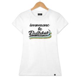 Hot Dye Immune to Bullshit Dark Classic T-Shirt