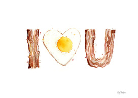 I Heart You Bacon and Egg